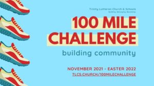 Trinity Lutheran Church and schools presenting 100-Mile Challenge starting in November