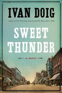 "Ivan Doig's upcoming novel, ""Sweet Thunder,"" follows Morrie Morgan of The Whistling Season back to Butte, Montana in the winter of 1920, where a decadent mansion bestowed to him threatens to become a burdensome money pit."
