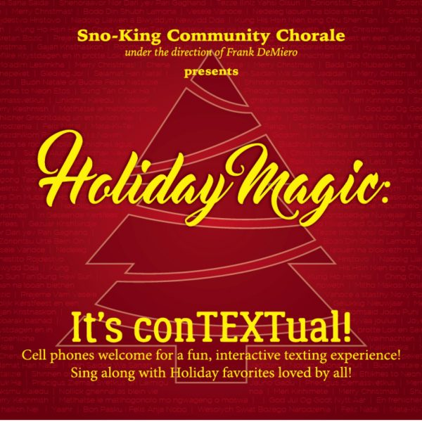 The Sno-King Community Chorale has something very ingenious planned for their ECA holiday show